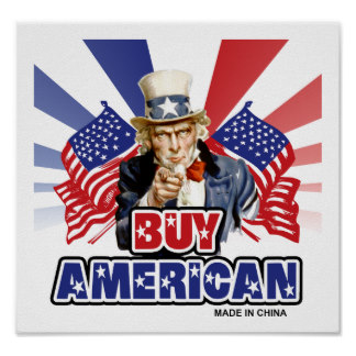 funny_buy_american_made_in_china_poster-r6d4a02a4e35a4041b80df849042c6329_akbd_8byvr_324